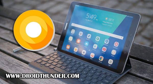 Samsung Galaxy Tab S3 Android 8.0.0 Oreo JXU1BRE3 Firmware