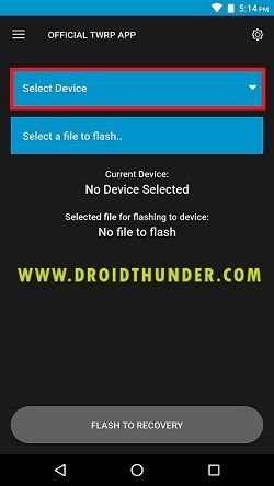 Install TWRP without PC Official TWRP App Select Device