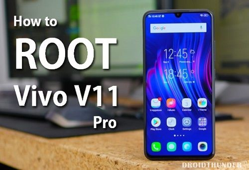 How to Root Vivo V11 Pro without PC