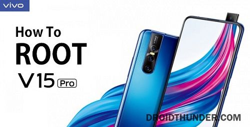How to Root Vivo V15 Pro without PC