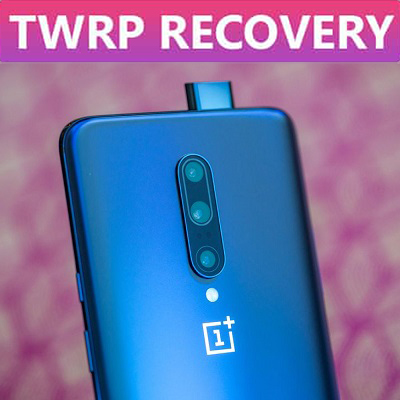 How to Install TWRP Recovery on OnePlus 7 Pro - (without