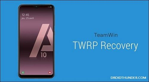 How to Install TWRP Recovery on Galaxy A10