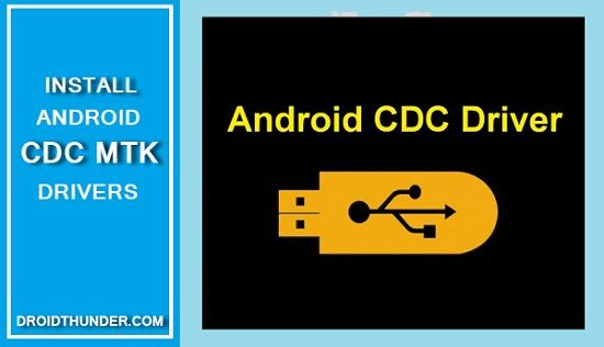 Android CDC Drivers
