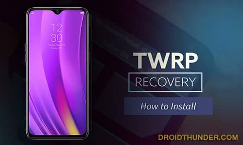 Install TWRP Recovery on Realme 3 Pro