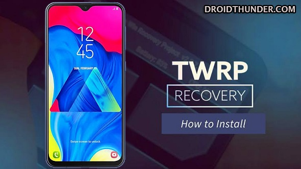 Install TWRP Recovery on Samsung Galaxy M10