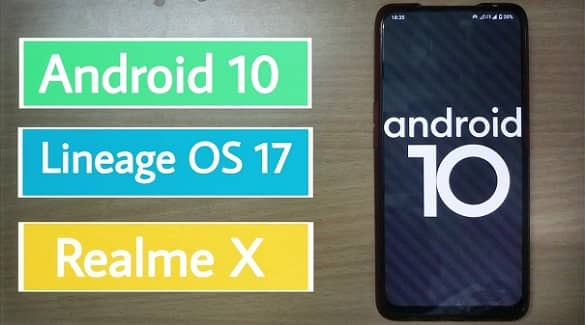 Install Android 10 LineageOS 17 on Realme X