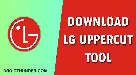 Download LG Uppercut Tool