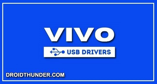 Download Vivo USB Driver