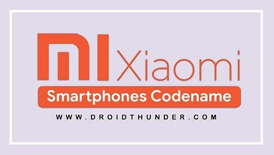 Xiaomi Smartphones Codename
