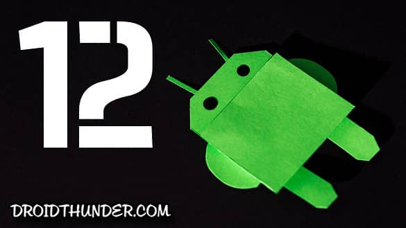 Android 12 Features and Supported Devices List